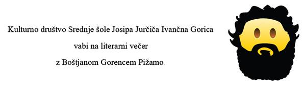 Literarni večer z Boštjanom Gorencem Pižamo,
